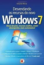 Desvendando os Recursos do novo Windows 7