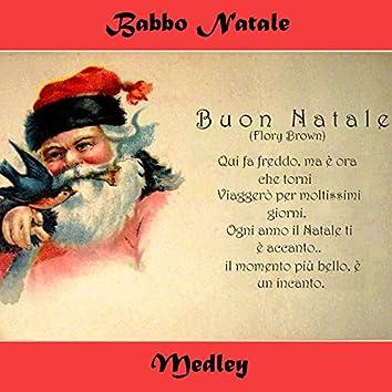 Buon Natale medley: tu scendi dalle stelle / Adeste fideles / Bianco Natale / Pastorale natalizia / Jingle bells / Stille nacht / Caro Gesù bambino / Lettera a pinocchio / Piva piva / Valzer delle candele