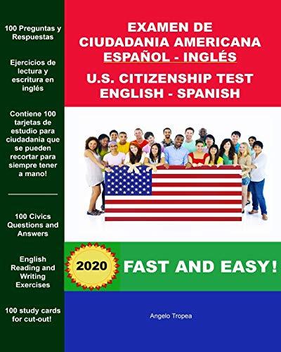 Examen de Ciudadania Americana Espanol y Ingles: U.S. Citizenship Test English and Spanish