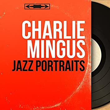 Jazz Portraits (feat. John Handy, Booker Ervin, Richard Wyands, Danny Richmond) [Live, Mono Version]