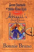 Abigails Secret Journal (Secret Journals of Bible-Time Kids, #1)