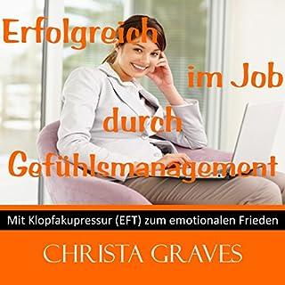 Erfolgreich im Job durch Gefühls-Management Titelbild
