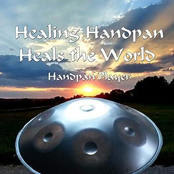 Healing Handpan Heals the World