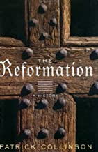 The Reformation [Modern Library Chronicles]