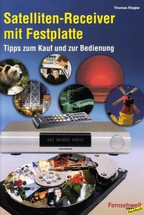 Festplatten-Receiver: Tipps zum Kauf und zur Bedienung