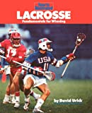 lacrosse: fundamentals for winning (sports illustrated winner's circle books) (english edition)