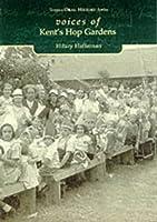 Voices of Kent's Hop Gardens