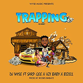 TRAPPING (feat. SARP GEE, UZI BABE & BIZELL)