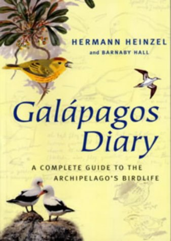 Download Galapagos Diary: A Complete Guide to the Archipelago's Birdlife 0713654341