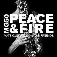 Mg50: Peace & Fire by Mats Gustafsson & Friends