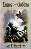 Dance of the Gobins, Book, book review, Fantasy, magic, goblins,