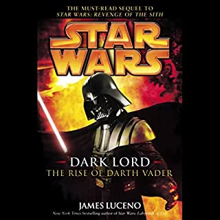 Star Wars: Dark Lord: The Rise of Darth Vader                   By:                                                                                                                                 James Luceno                               Narrated by:                                                                                                                                 Jonathan Davis                      Length: 6 hrs and 17 mins     58 ratings     Overall 4.6
