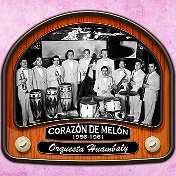 Corazón de Melón (1956 - 1961)