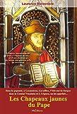 Les Chapeaux jaunes du Pape