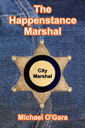 Book: The Happenstance Marshal (The Millie Mysteries) by Michael O'Gara