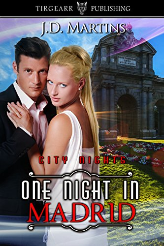 One Night in Madrid: City Nights Series: #8 (English Edition)