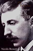Morgan: Biography of E.M. Forster