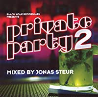 Vol. 2-Private Party-Mixed By Jonas Steur