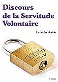 Discours de la Servitude Volontaire - Format Kindle - 9782366689532 - 1,49 €