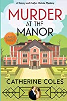 Murder at the Manor: A Tommy & Evelyn Christie Mystery