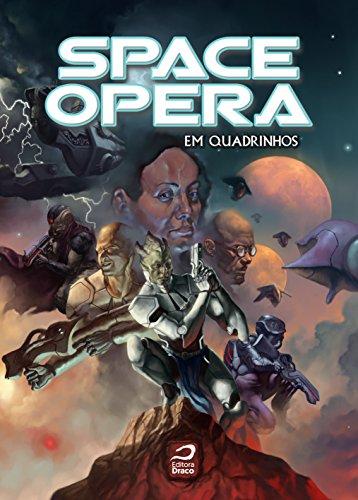 Space Opera em quadrinhos (Portuguese Edition)