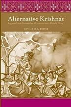 Alternative Krishnas: Regional and Vernacular Variations on a Hindu Deity (English Edition)