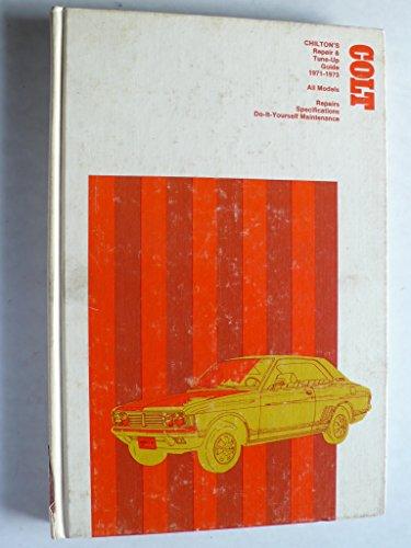 Mitsubishi Colt all models 1971-1973 Repair & Tune-Up Guide – Chilton's No. 5861