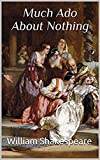 Much Ado About Nothing Annotated (English Edition)...