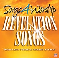 Revelation Songs: Today's Most Powerful