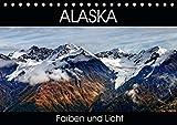 Alaska - Farben und Licht (Tischkalender 2021 DIN A5 quer)