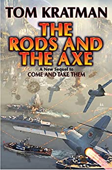 The Rods and the Axe (Carerra Series Book 6) by [Tom Kratman]