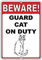 注意してください! 義務のスタイル5の面白い猫のガードメタルメタルサイン