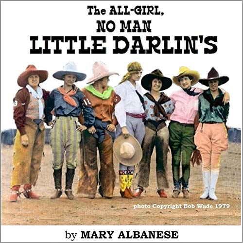 The All-Girl, No-Man Little Darlin's Audiobook By Mary Albanese cover art