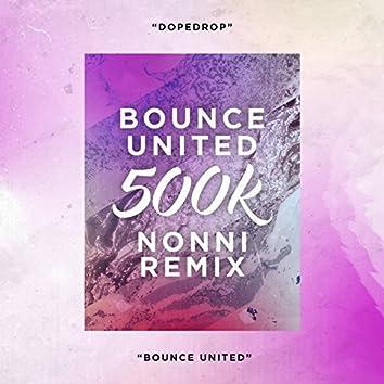 Bounce United 500k (Nonni Remix)