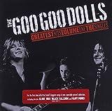Greatest Hits Vol. 1 - The Singles by The Goo Goo Dolls (2007-11-13)