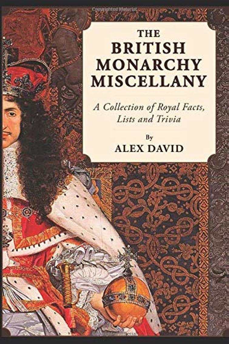 形容詞みなさん薬理学The British Monarchy Miscellany: A Collection of Royal Facts, Lists and Trivia