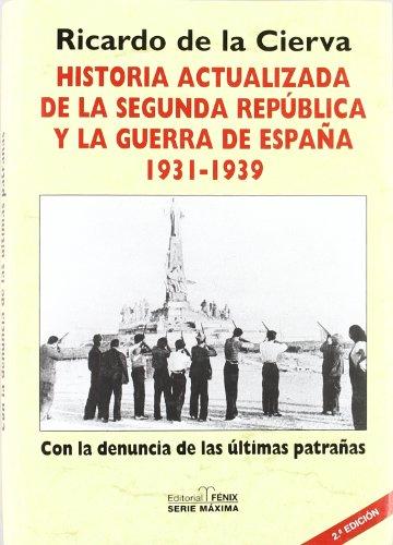 Historia actualizada de la segunda republica y la Guerra de España (Fondos Distribuidos)