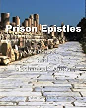 Prison Epistles: Workbook and Mechanical Outline