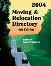 Moving & Relocation Directory 2004 (Moving and Relocation Sourcebook)
