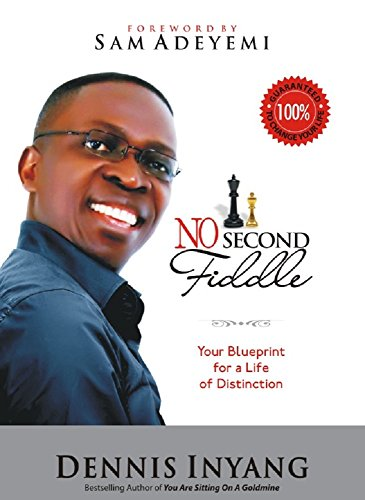 NO SECOND FIDDLE: Your Blueprint for a Life of Distinction (English Edition)