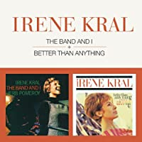 The Band And I + Better Than Anything + 7 bonus tracks by Ireke Kral