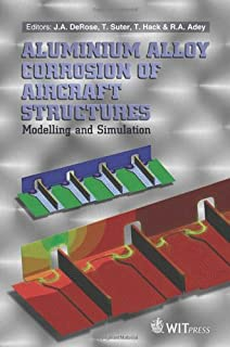 Aluminium Alloy Corrosion of Aircraft Structures: Modelling and Simulation