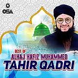 Best of Alhaj Hafiz Muhammad Tahir Qadri