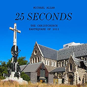 25 Seconds: The Christchurch Earthquake of 2011