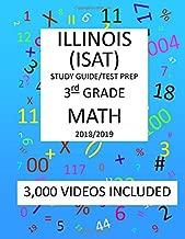 3rd Grade ILLINOIS ISAT 2019 MATH Test Prep: 3rd Grade ILLINOIS STANDARDS  ACHIEVEMENT TEST, Test Prep/Study Guide