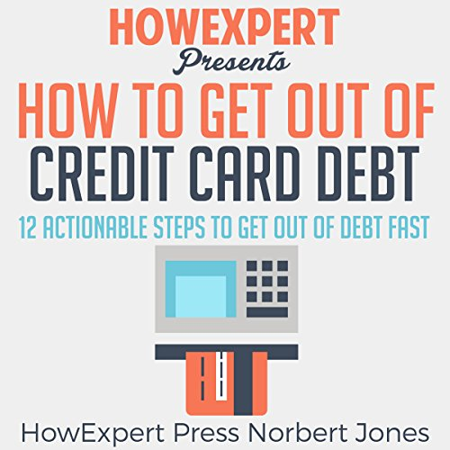 How to Get out of Credit Card Debt cover art