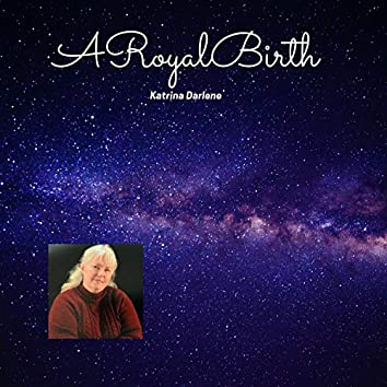 A ROYAL BIRTH