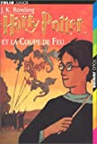 Harry Potter, tome 4 - Harry Potter et la Coupe de feu