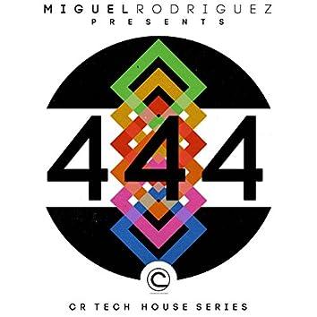 444 (CR Tech House Series)