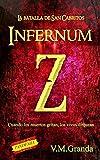 Infernum Z. La Batalla de San Cabritos.: Cuando los muertos